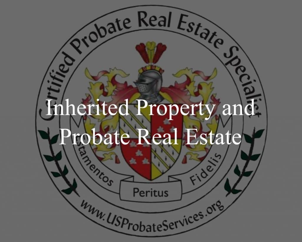 inherited property and probate real estate headline